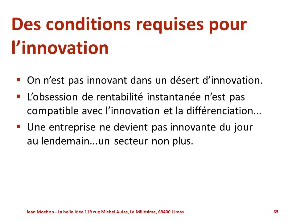 Des conditions requises pour l'innovation