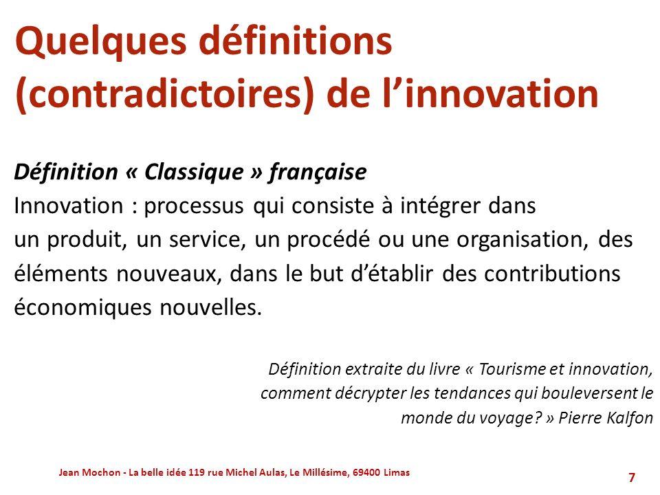 Quelques définitions (contradictoires) de l'innovation