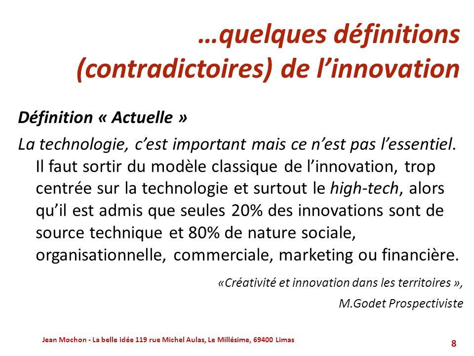 …quelques définitions (contradictoires) de l'innovation