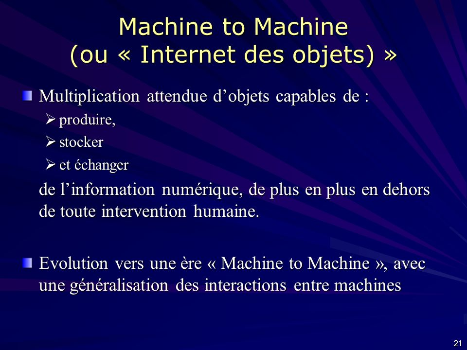 Machine to Machine (ou « Internet des objets) »
