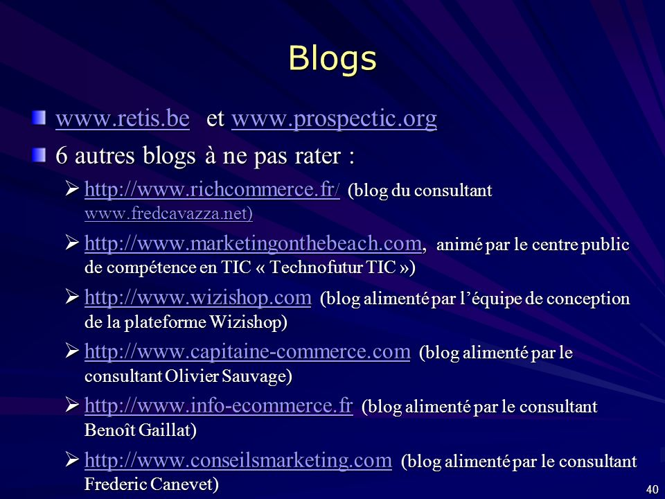 Blogs www.retis.be et www.prospectic.org