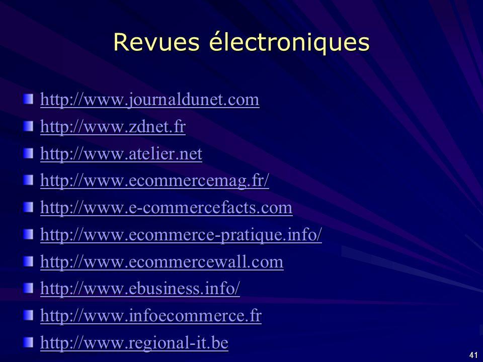 Revues électroniques http://www.journaldunet.com http://www.zdnet.fr
