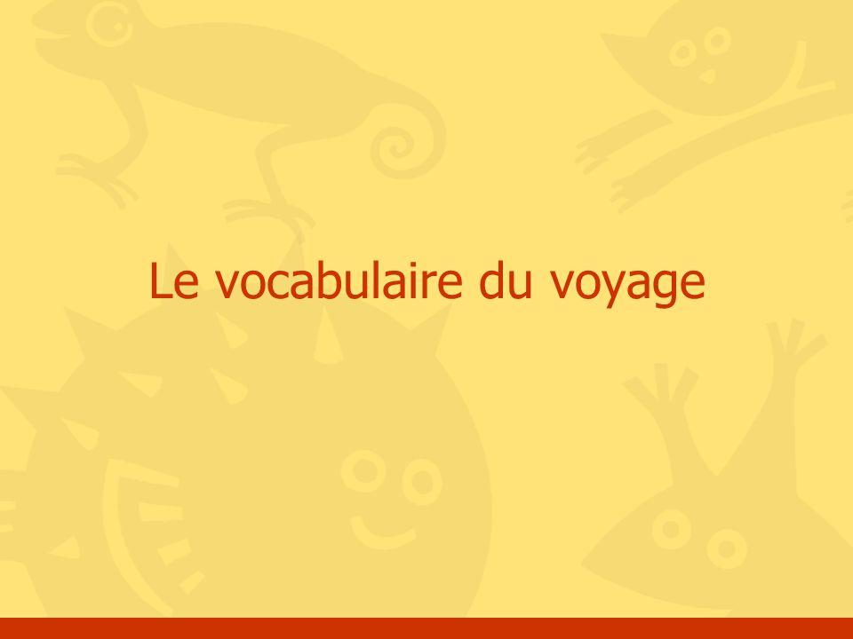 Le vocabulaire du voyage