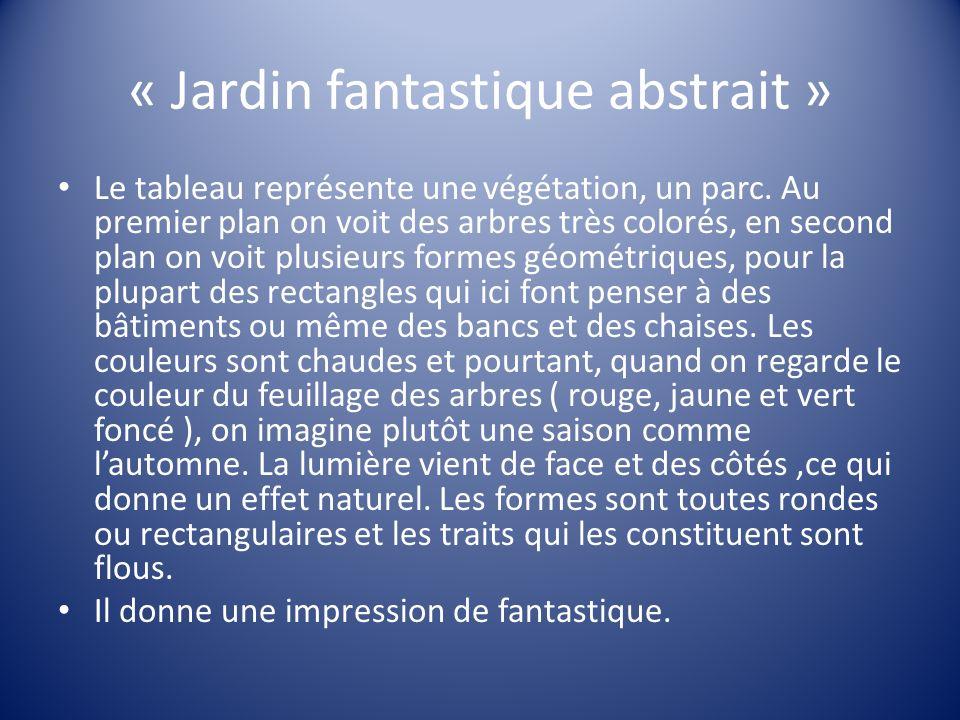 « Jardin fantastique abstrait »