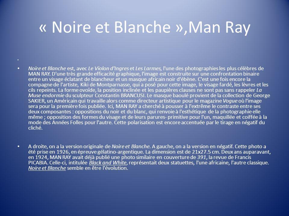 « Noire et Blanche »,Man Ray
