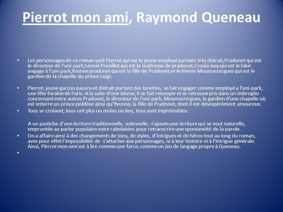 Pierrot mon ami, Raymond Queneau