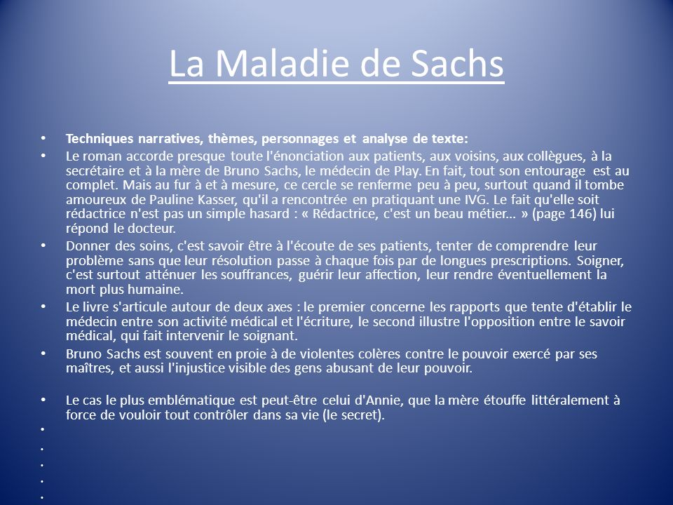 La Maladie de Sachs Techniques narratives, thèmes, personnages et analyse de texte: