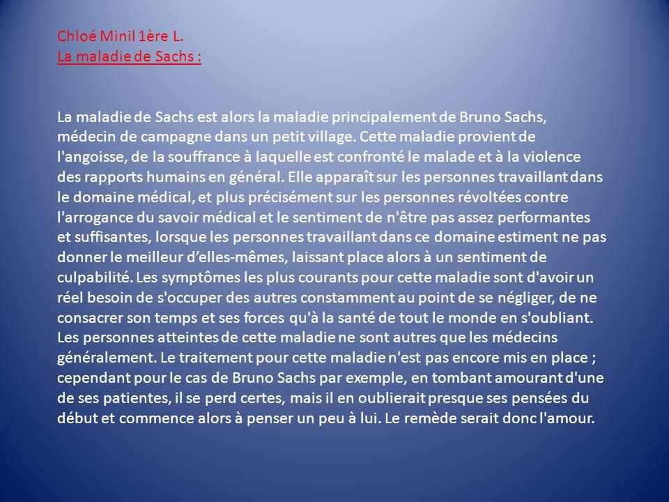 Chloé Minil 1ère L. La maladie de Sachs :