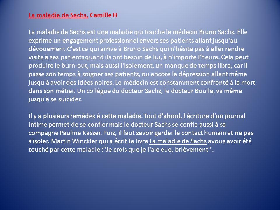 La maladie de Sachs, Camille H