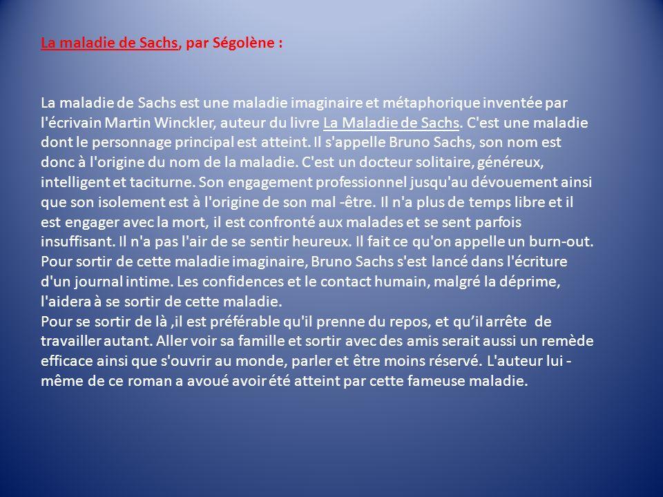 La maladie de Sachs, par Ségolène :