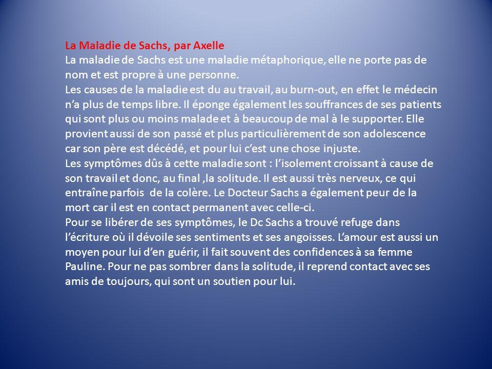 La Maladie de Sachs, par Axelle