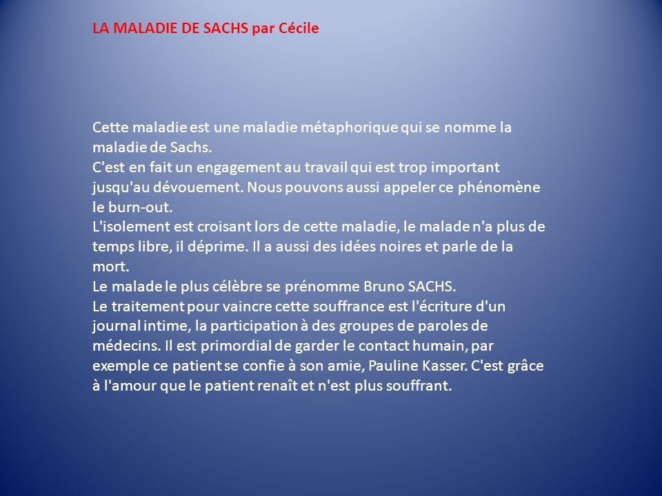 LA MALADIE DE SACHS par Cécile