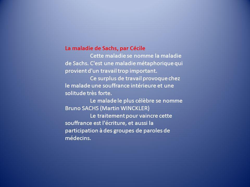 La maladie de Sachs, par Cécile