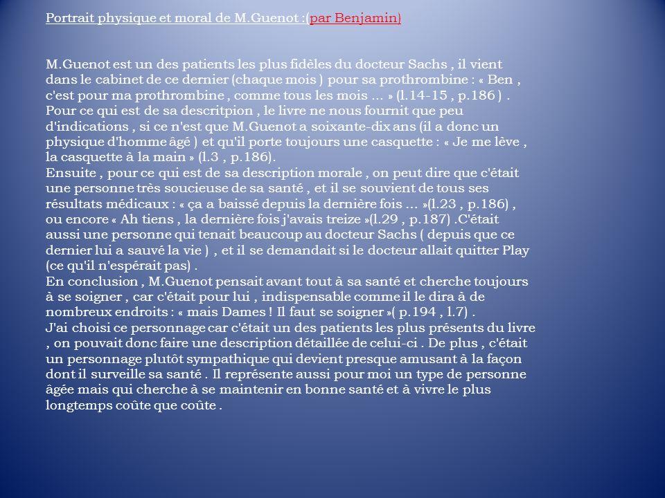 Portrait physique et moral de M.Guenot :(par Benjamin)
