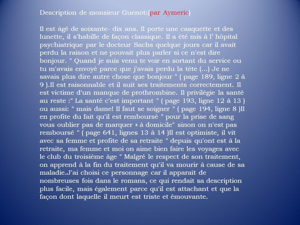 Description de monsieur Guenot:(par Aymeric)