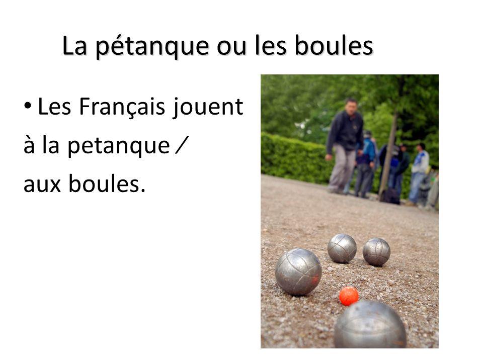 La pétanque ou les boules