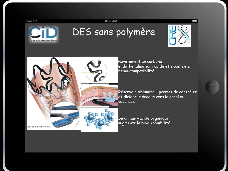 DES sans polymère Revêtement en carbone : endothélialisation rapide et excellente hémo-compatibilité.