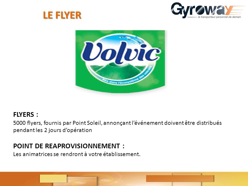 LE FLYER FLYERS : POINT DE REAPROVISIONNEMENT :