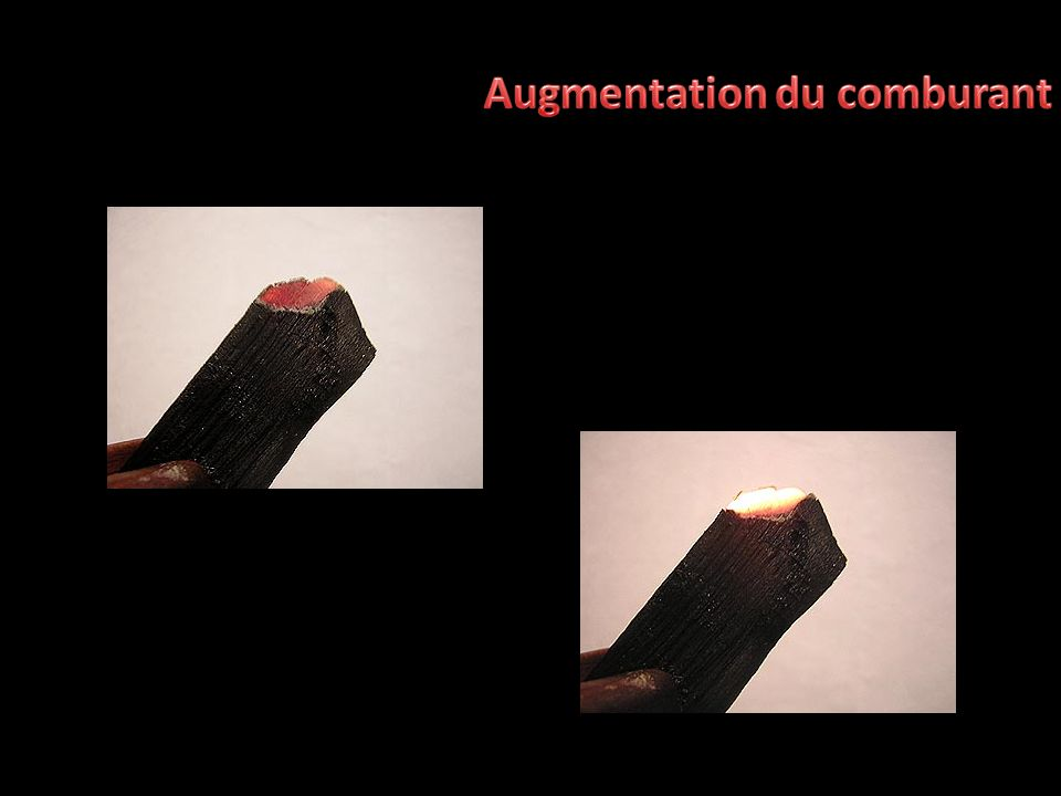 Augmentation du comburant