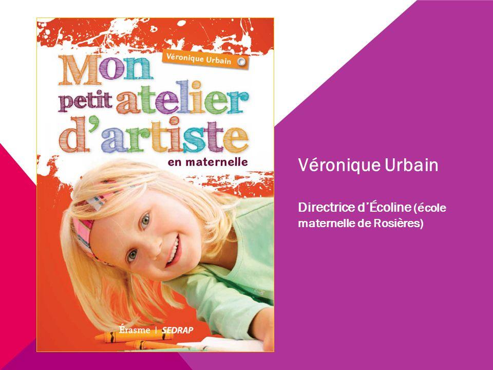 Véronique Urbain Directrice d'Écoline (école maternelle de Rosières)
