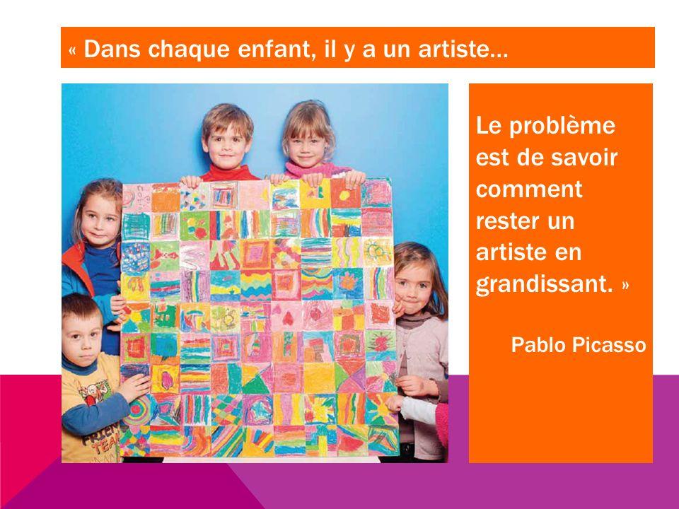 « Dans chaque enfant, il y a un artiste…