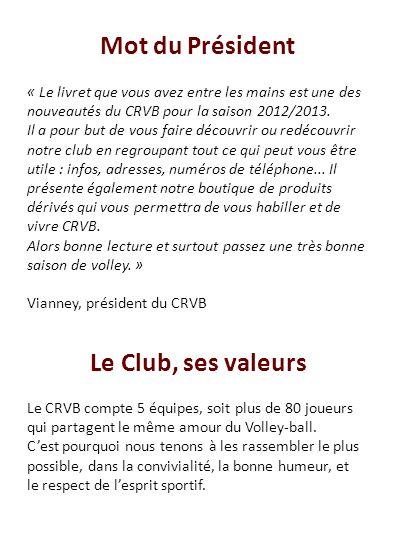 Mot du Président Le Club, ses valeurs