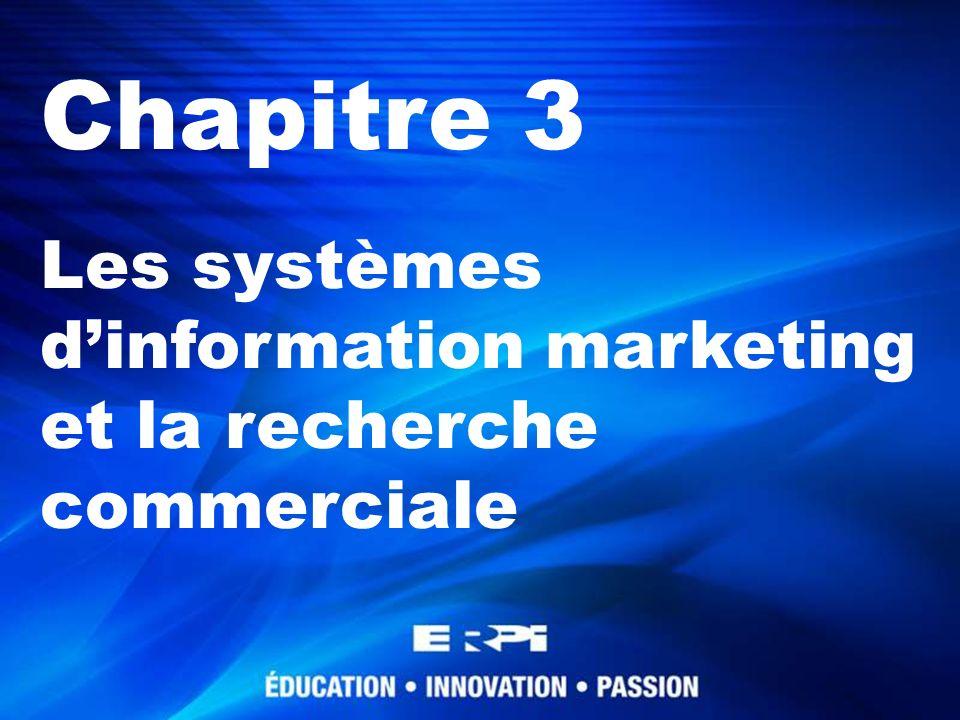 Chapitre 3 Les systèmes d'information marketing et la recherche commerciale 1