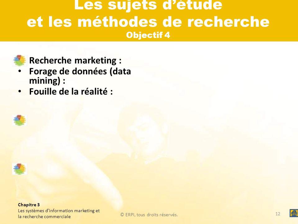 Les sujets d'étude et les méthodes de recherche Objectif 4
