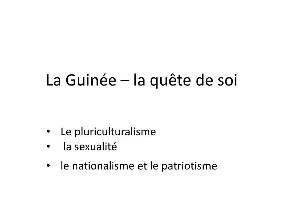 La Guinée – la quête de soi