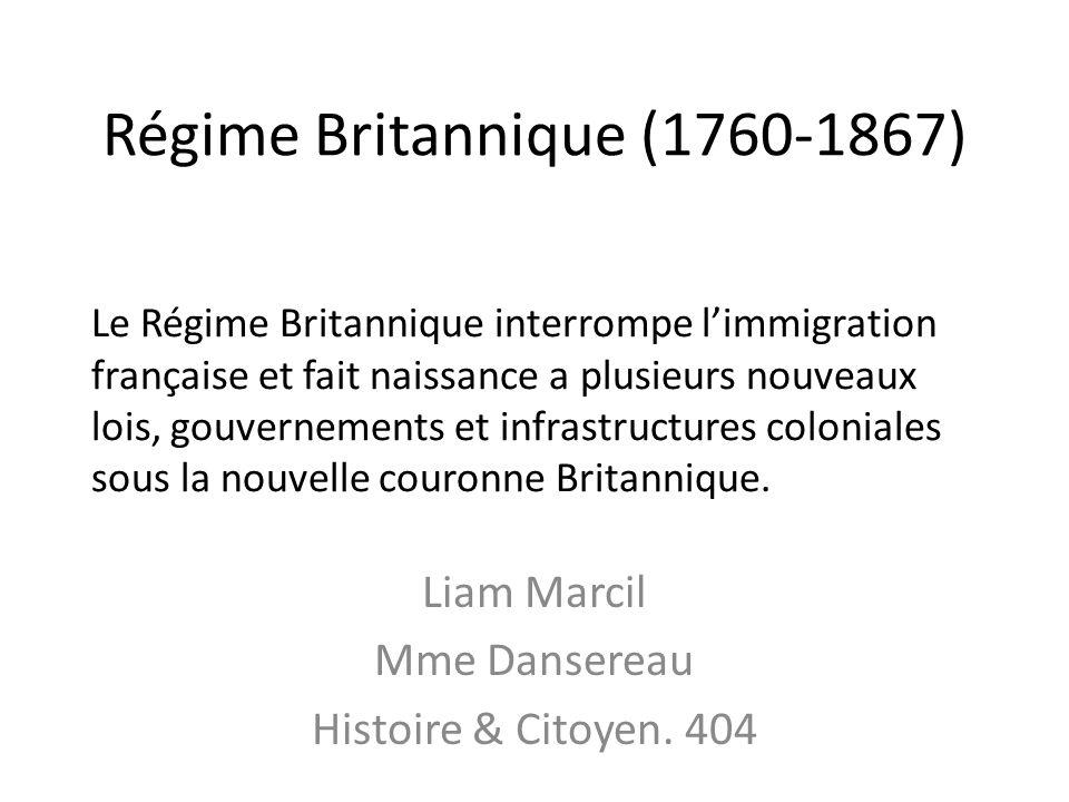 Régime Britannique (1760-1867)
