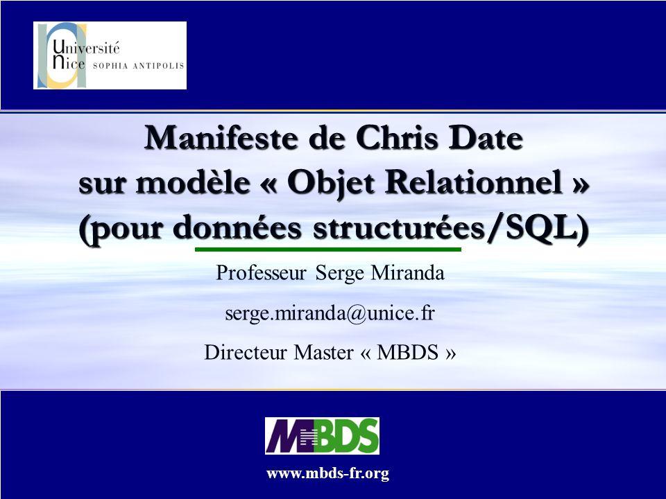 Manifeste de Chris Date sur modèle « Objet Relationnel » (pour données structurées/SQL)