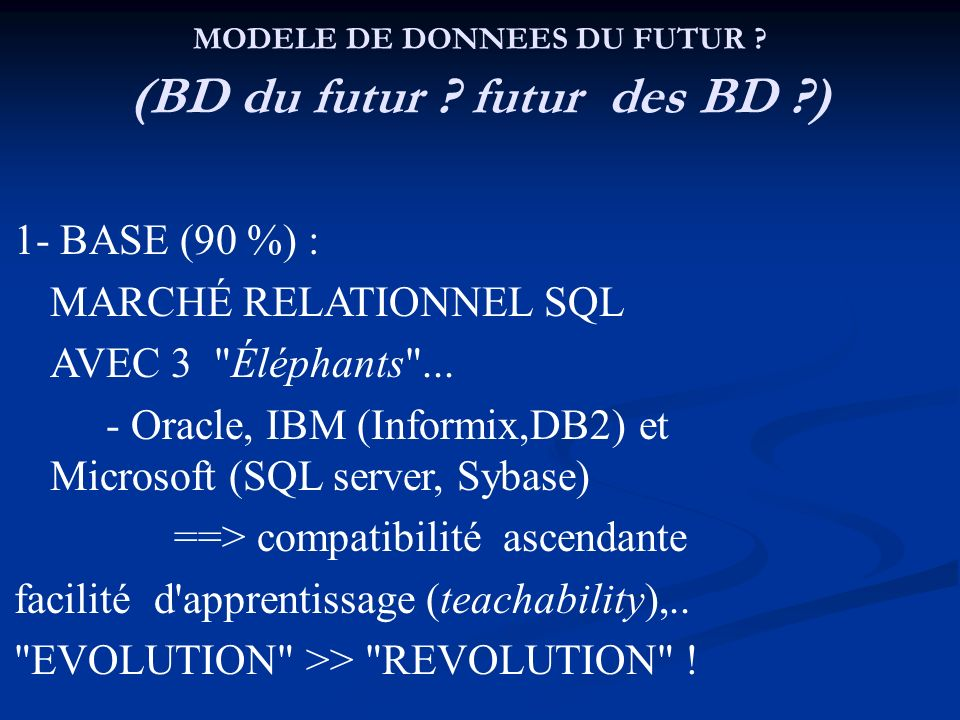 MODELE DE DONNEES DU FUTUR (BD du futur futur des BD )