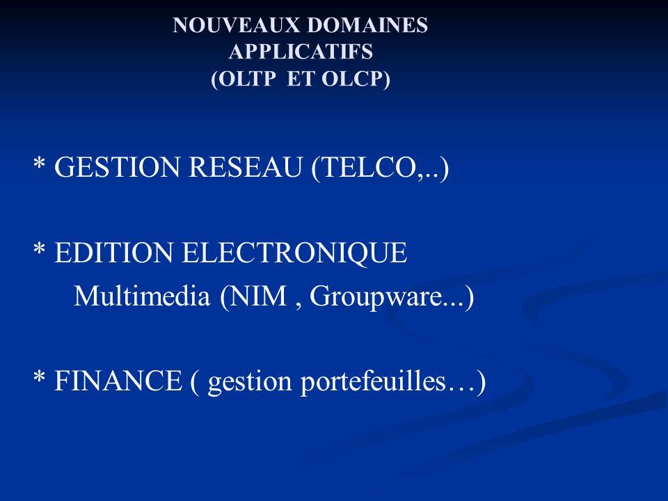 NOUVEAUX DOMAINES APPLICATIFS (OLTP ET OLCP)