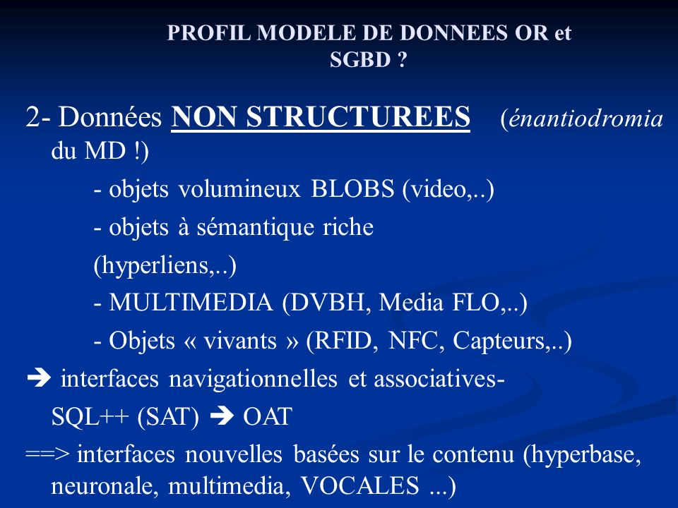PROFIL MODELE DE DONNEES OR et SGBD