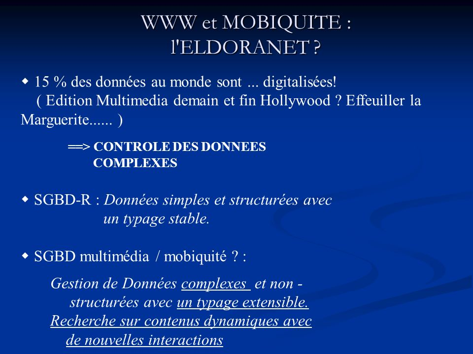 WWW et MOBIQUITE : l ELDORANET
