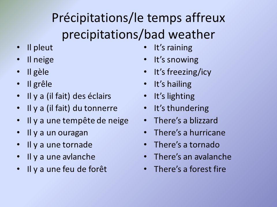 Précipitations/le temps affreux precipitations/bad weather