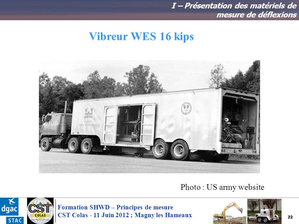 Vibreur WES 16 kips Photo : US army website