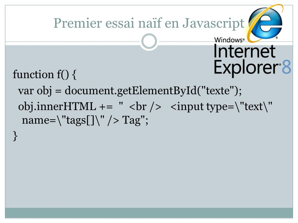 Premier essai naïf en Javascript