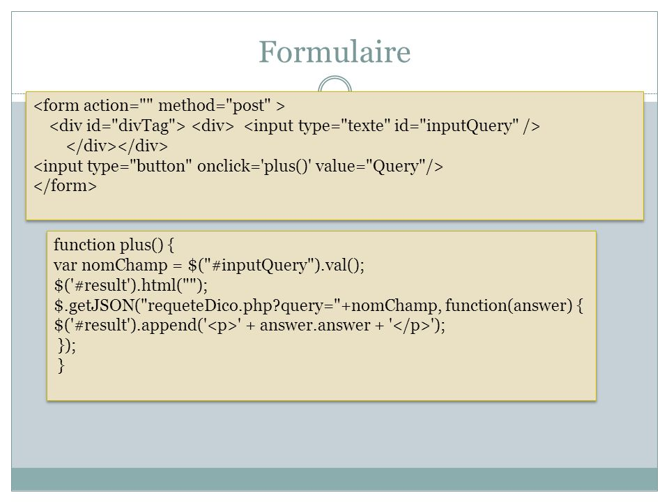 Formulaire <form action= method= post >