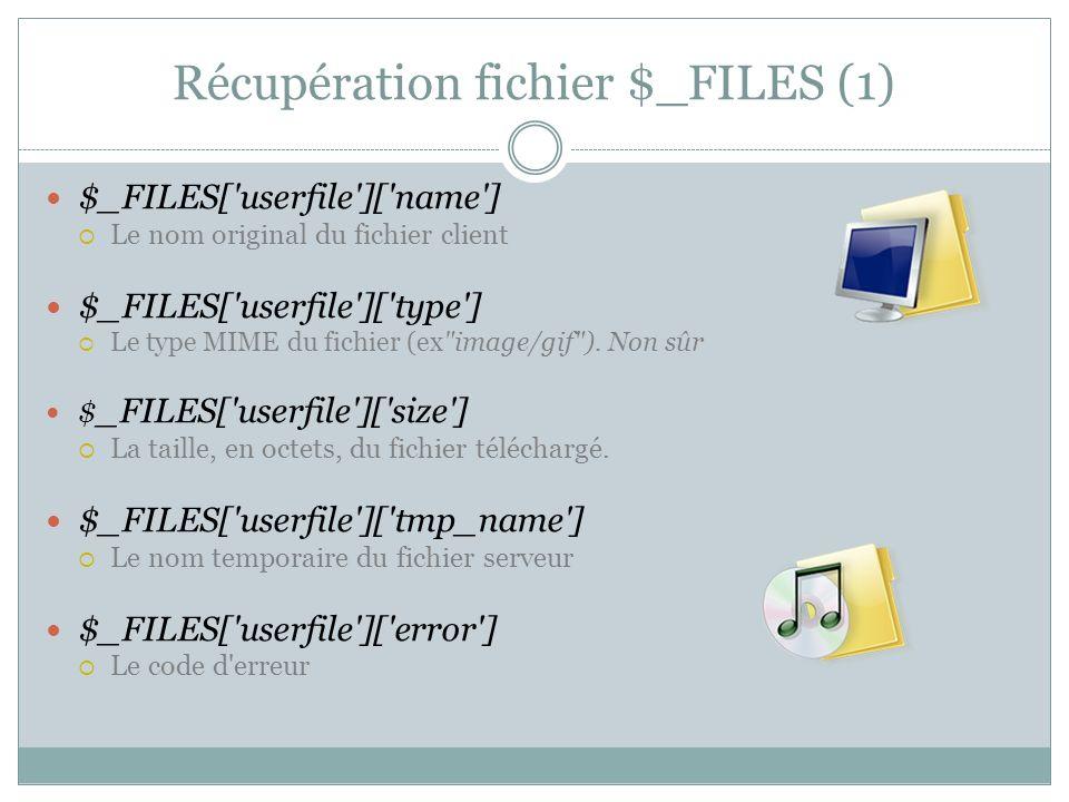 Récupération fichier $_FILES (1)