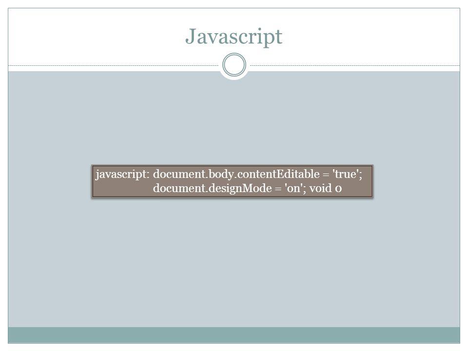 Javascript javascript: document.body.contentEditable = true ;