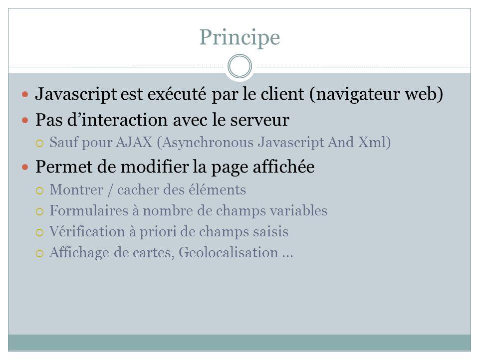 Principe Javascript est exécuté par le client (navigateur web)