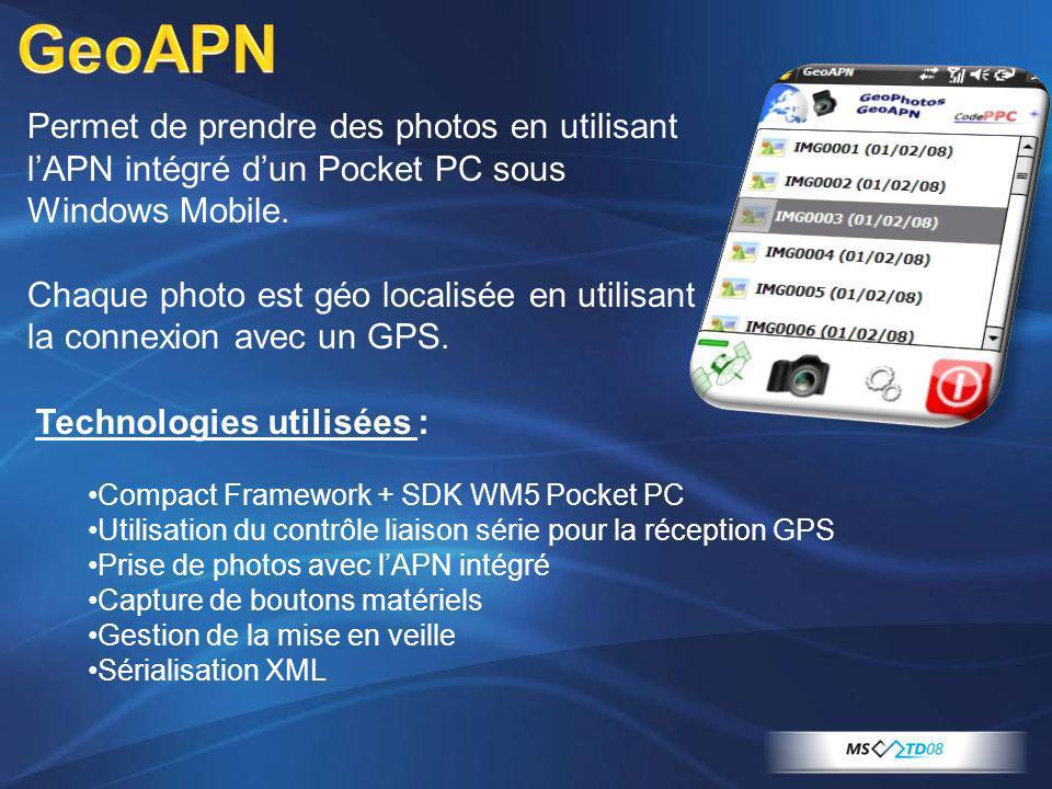 GeoAPN Permet de prendre des photos en utilisant l'APN intégré d'un Pocket PC sous Windows Mobile.