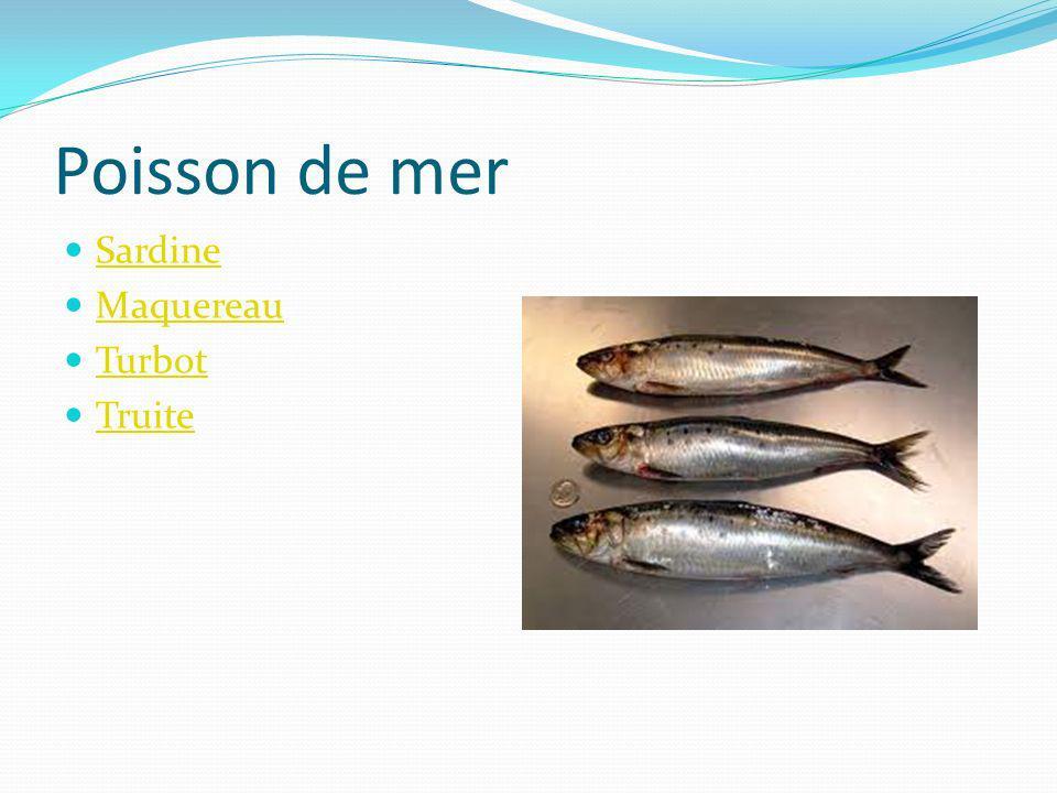 Poisson de mer Sardine Maquereau Turbot Truite
