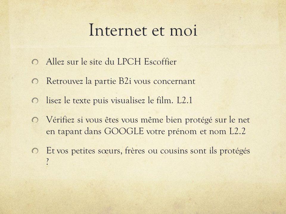 Internet et moi Allez sur le site du LPCH Escoffier
