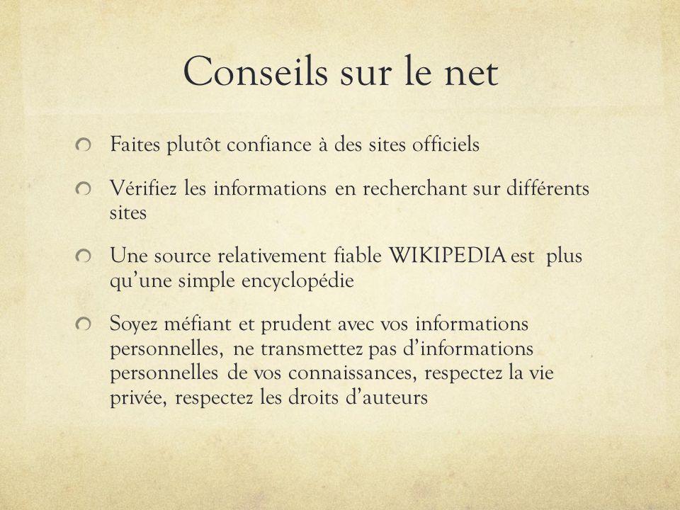 Conseils sur le net Faites plutôt confiance à des sites officiels