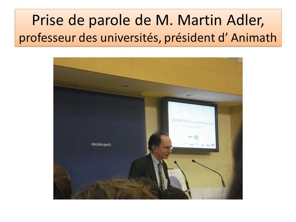 Prise de parole de M. Martin Adler, professeur des universités, président d' Animath