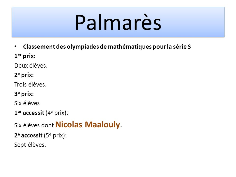 Palmarès Classement des olympiades de mathématiques pour la série S