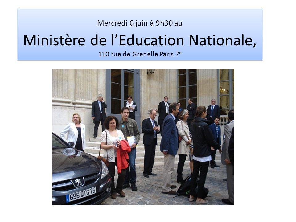 Mercredi 6 juin à 9h30 au Ministère de l'Education Nationale, 110 rue de Grenelle Paris 7e