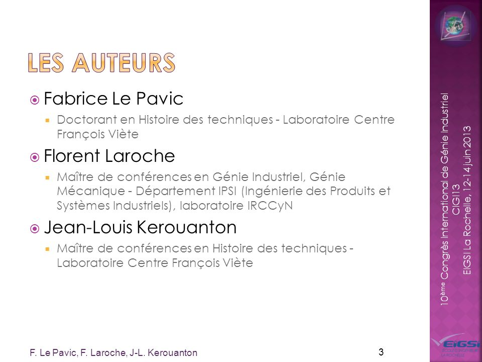 Les auteurs Fabrice Le Pavic Florent Laroche Jean-Louis Kerouanton